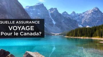 comparatif assurance voyage Canada