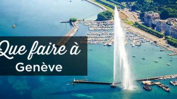 que faire à Genève