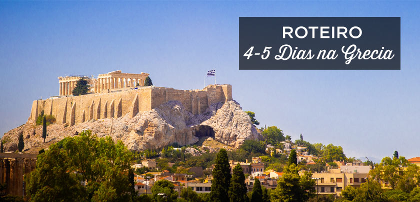 roteiro Grecia 4-5 dias