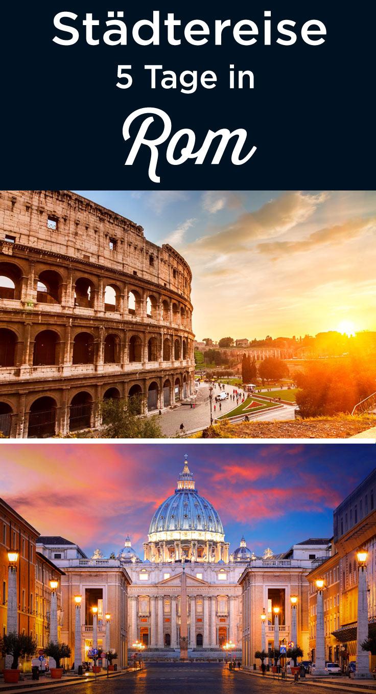 5 Tage Rom Sehenswürdigkeiten