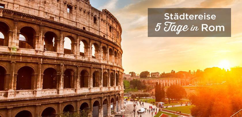 Rom in 5 Tagen